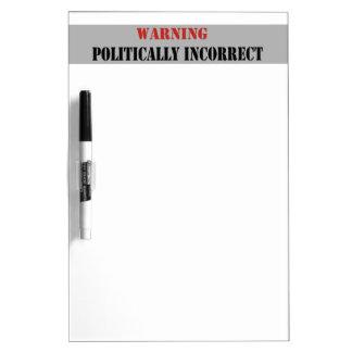 Warning Politically Incorrect Dry Erase Board