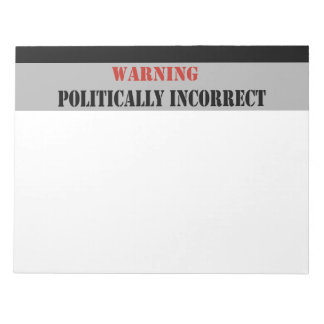 Warning Politically Incorrect Notepad