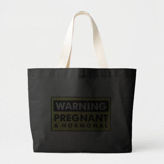 Warning: Pregnant & Hormonal Large Tote Bag