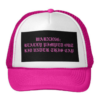 WARNING:REALLY PIMPED OUT KID UNDER THIS CAP TRUCKER HAT