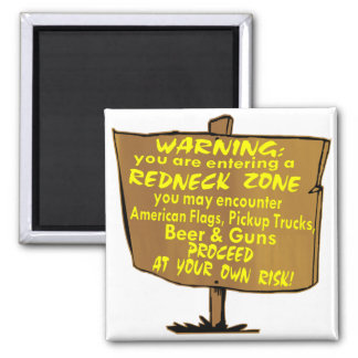 Warning Redneck Zone Proceed At Your Own Risk Magnet