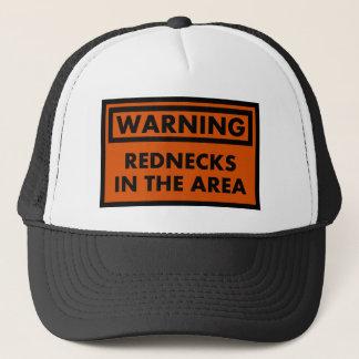 Warning Rednecks in the Area Trucker Hat