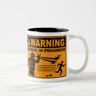 Warning! Science in Progress© - Robot Mug