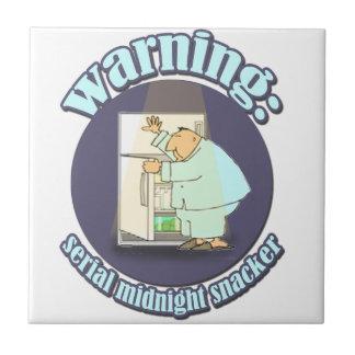 Warning: Serial Midnight Snacker Tile