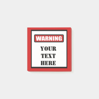 Warning Sign Custom Post It 3x3 Post-it® Notes
