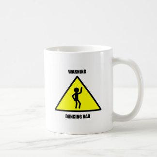 Warning Sign: Dancing Dad Classic White Coffee Mug