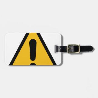 Warning Sign Luggage Tag