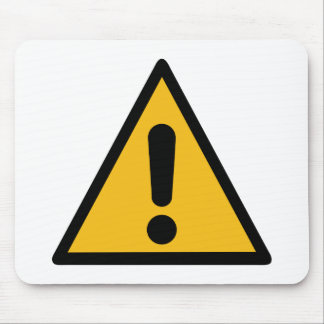 Warning Sign Mouse Pad