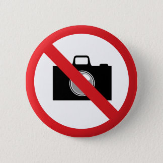 Warning sign no camera 2 inch round button