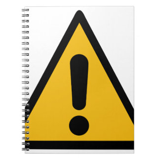 Warning Sign Spiral Notebook