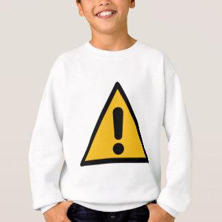 Warning Sign Sweatshirt