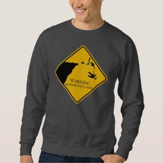 Warning Slippery When Wet Sweatshirt