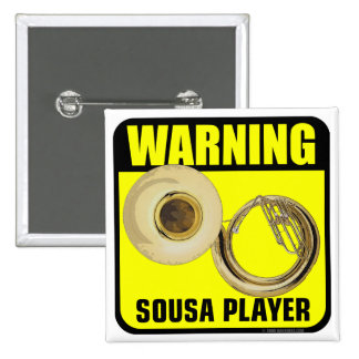 Warning! Sousa Player 2 Inch Square Button