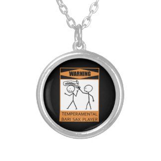 Warning! Temperamental Bari Sax Player Silver Plated Necklace