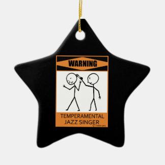 Warning! Temperamental Jazz Singer Ceramic Ornament