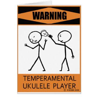 Warning Temperamental Ukulele Player Card
