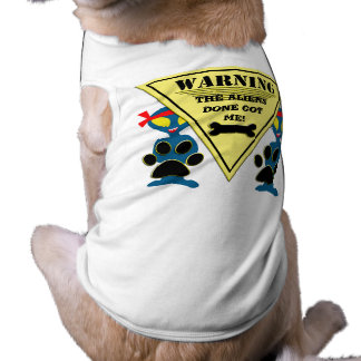 Warning The Aliens Done Got Me! Doggie Tee