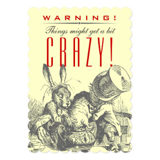 WARNING! Things Might Get a Bit CRAZY! Mad Hatter Card
