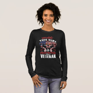 Warning This Girl is Protected By a veteran Long Sleeve T-Shirt