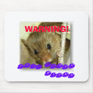WARNING!, THIS MOUSE BITES MOUSE PAD