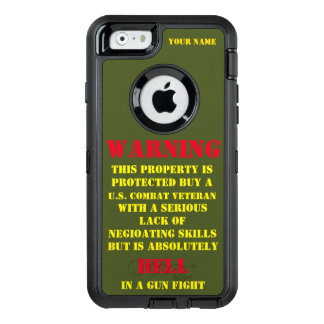WARNING: THIS PROPERTY IS PROTECTED BY A VETERAN OtterBox iPhone 6/6S CASE