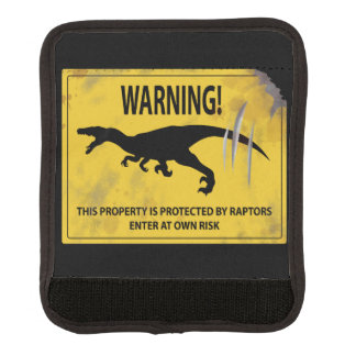 Warning! This Property is Protected by Raptors Luggage Handle Wrap