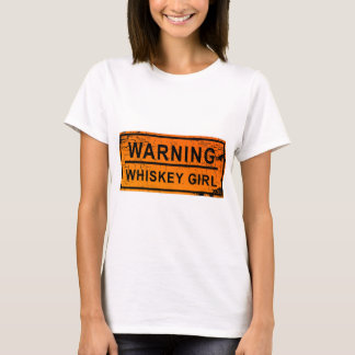 Warning - Whiskey Girl T-Shirt