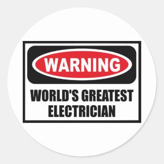Warning WORLD'S GREATEST ELECTRICIAN Sticker