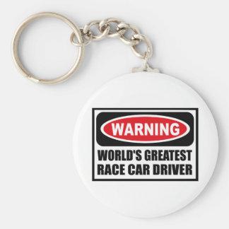 Warning WORLD'S GREATEST RACE CAR DRIVER Key Chain