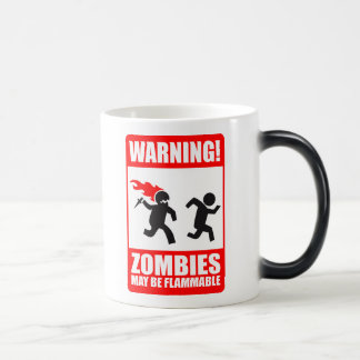 Warning! Zombies May Be Flammable Mug