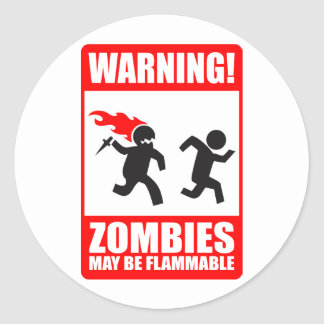 Warning! Zombies May Be Flammable Sticker
