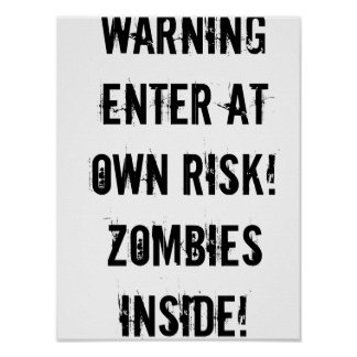 Warning! Zombies! Poster