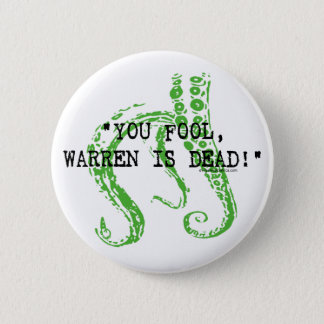 Warren is dead H. P. Lovecraft 2 Inch Round Button