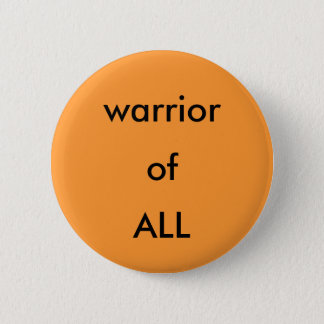 warrior of ALL button