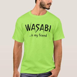 WASABI is my friend T-Shirt