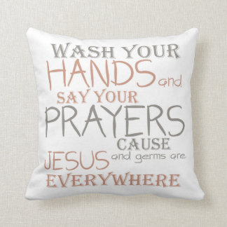 Wash Hands Say Prayers Funny Text Pillow