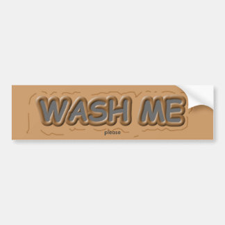 Wash Me Bumper Sticker