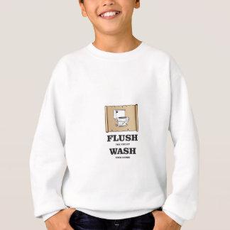 wash rules paper bathroom sweatshirt