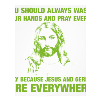 Wash Your Hands And Pray - Jesus And Germs... Letterhead Template