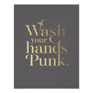Wash Your Hands Punk // Grey & Gold Poster
