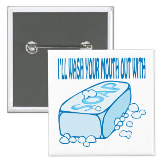 Wash Your Mouth Out Button