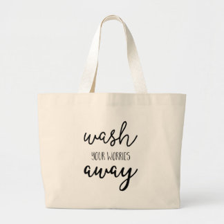 Wash Your Worries Away, Laundry Tote Bag