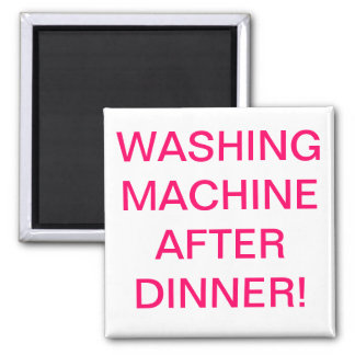 washing machine after dinner magnet