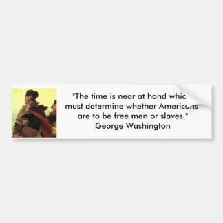 "Washington_Crossing_the_Delaware, ""The time is ... Bumper Sticker"