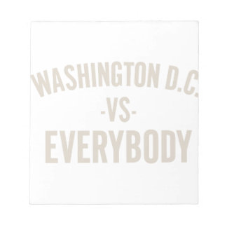 Washington DC Vs Everybody Notepad