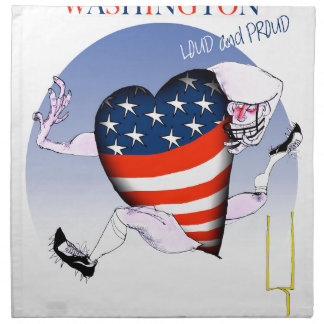 Washington loud and proud, tony fernandes napkin