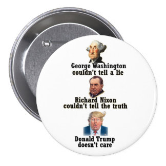 Washington, Nixon and Trump 3 Inch Round Button