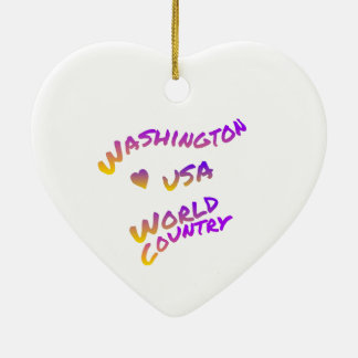 Washington usa world country, colorful text art ceramic heart ornament