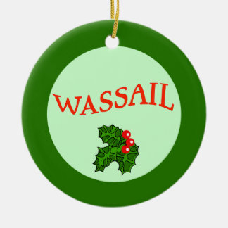 Wassail with Holly Christmas Ornament