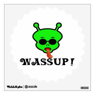 Wassup Space Alien Wall Sticker